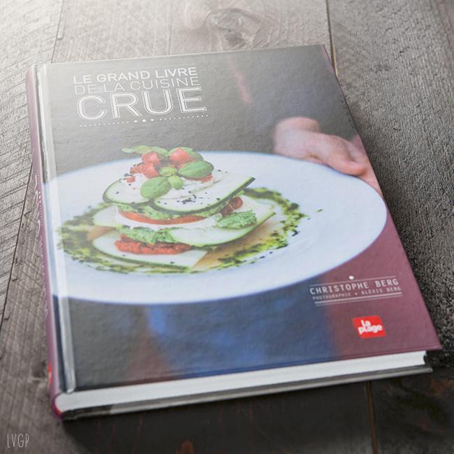 Livre le grand livre de la cuisine crue mixer - Le grand livre de la cuisine vegetarienne ...